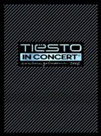 Cover Tiësto - In Concert - Arnhem, Gelredome 2004 [DVD]